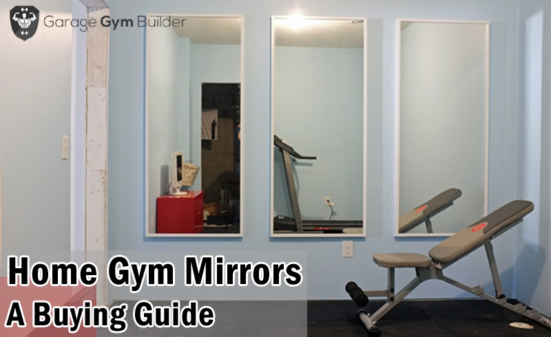What are the best large mirrors for a home gym in an
