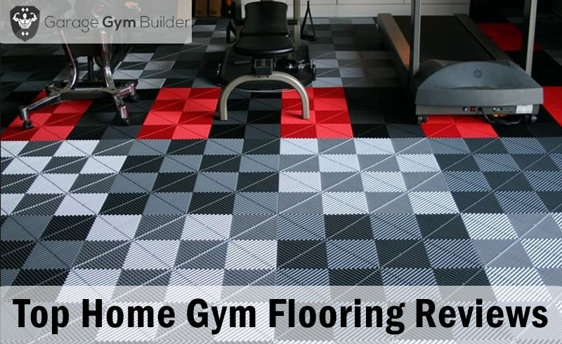 Best Home Gym Flooring Reviews August 2018
