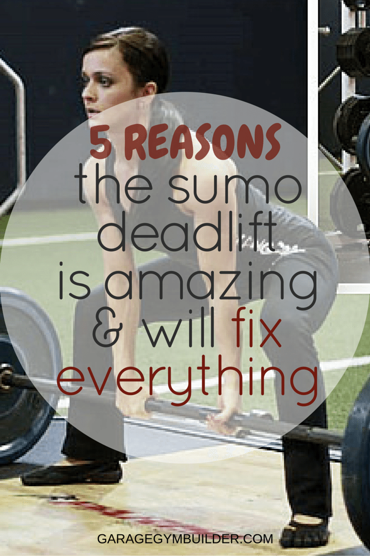 5 reasons why you should start doing the sumo deadlift