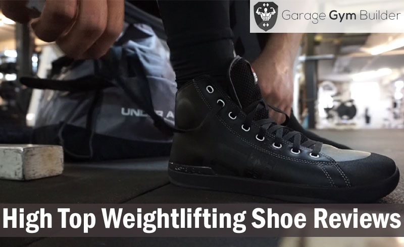 High Top Weightlifting Shoe Reviews