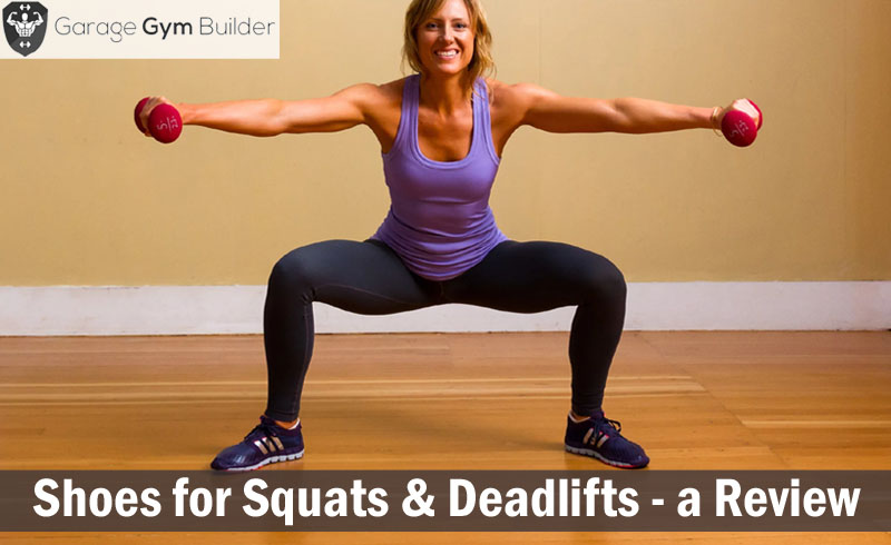 Best shoes for squats deadlifts a review