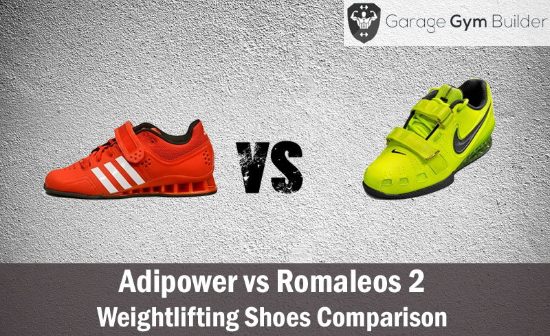 Adipower vs Romaleos 2, Weightlifting Shoes Comparison