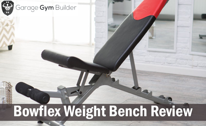 Bowflex Weight Bench Review