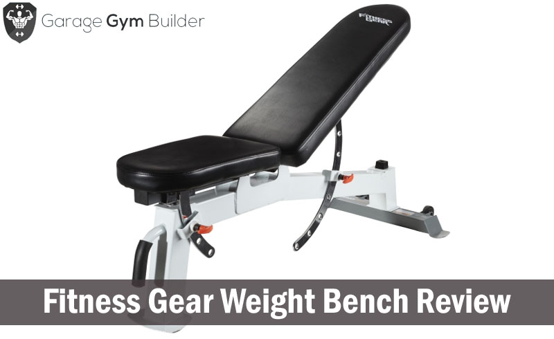Fitness Gear Weight Bench Review