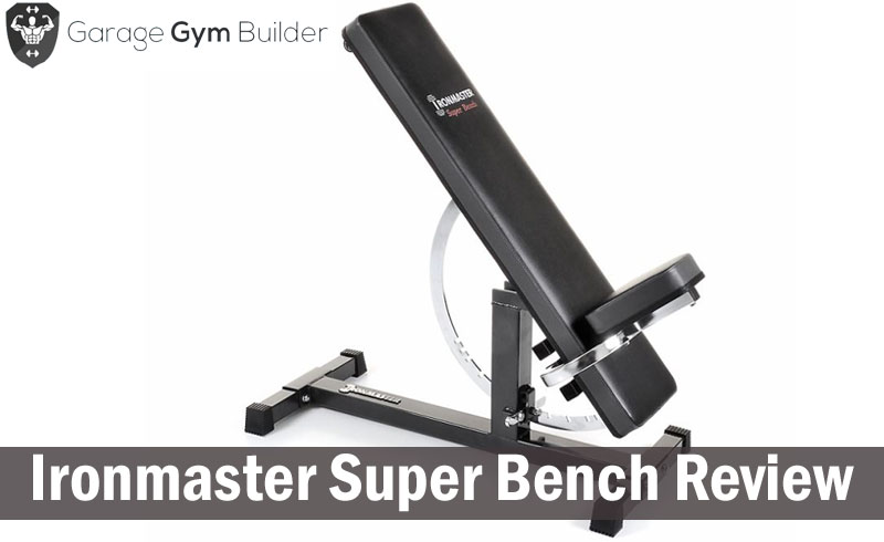 Iron Master Super Bench Part - 17: Ironmaster Super Bench Review 2018