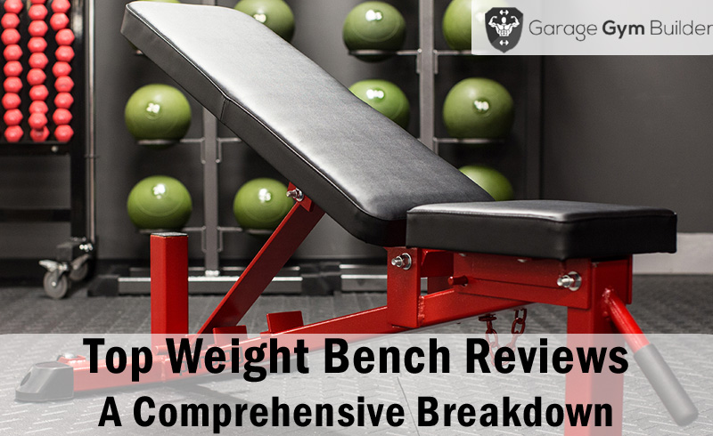 The best weight bench fully reviewed garage gym builder