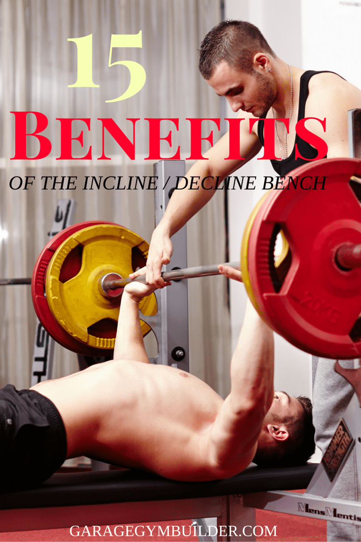 Benefits of the incline decline bench vs