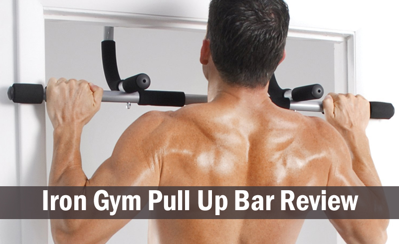 Iron Gym Pull Up Bar Review 2019