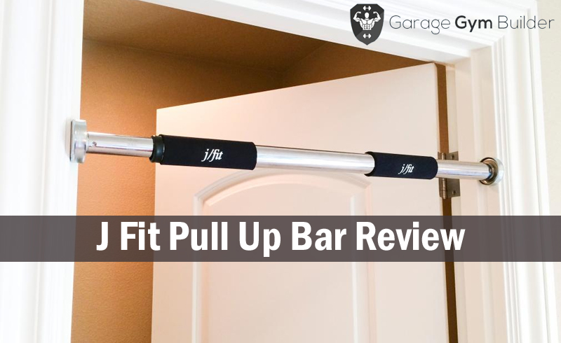 J Fit Pull Up Bar Review