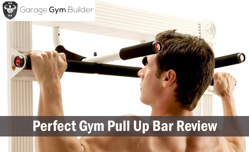 Perfect Gym Pull Up Bar Review