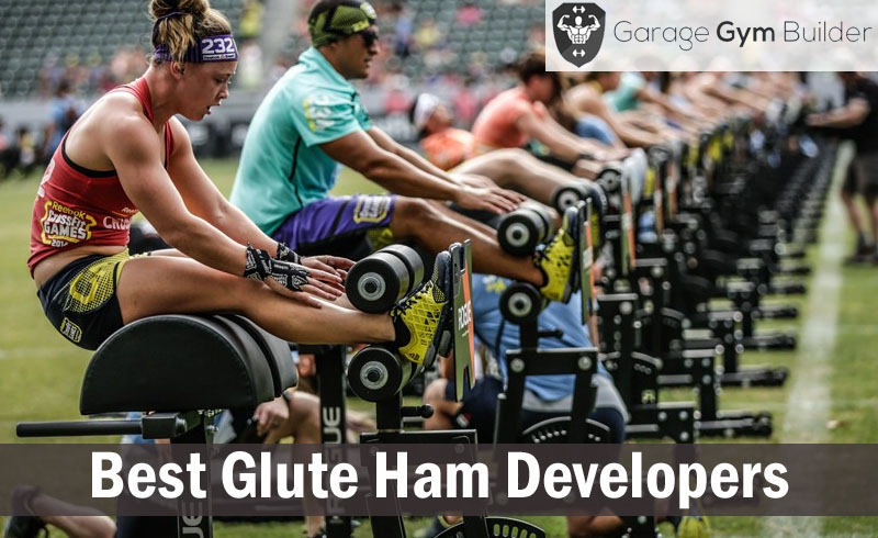 Best Glute Ham Developers