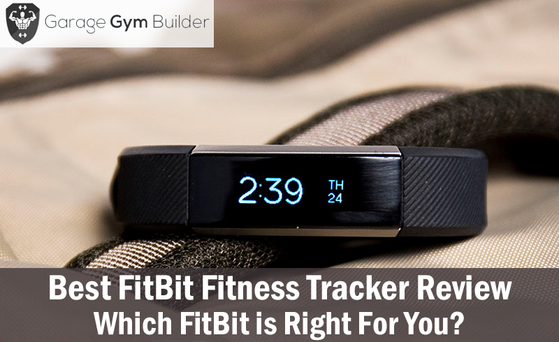 Best FitBit Fitness Tracker Review 2016