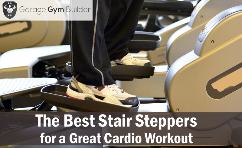 Best Stair Steppers for a Great Cardio Workout