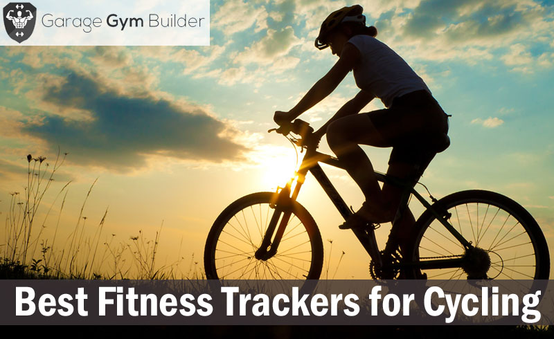 Best Fitness Trackers for Cycling