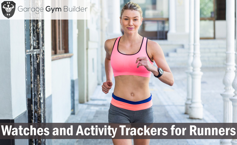 Watches and Activity Trackers for Runners