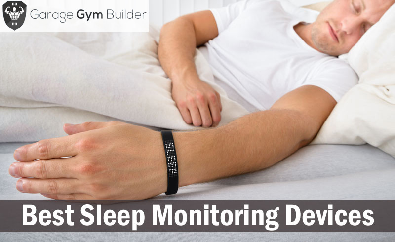 Best Sleep Monitoring Devices