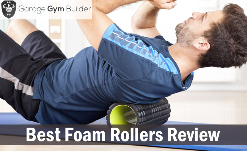 Best Foam Rollers Review