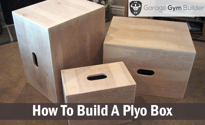 How To Build A Plyo Box