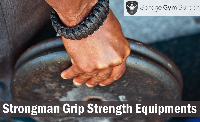Strongman Grip Strength Equipment Reviews