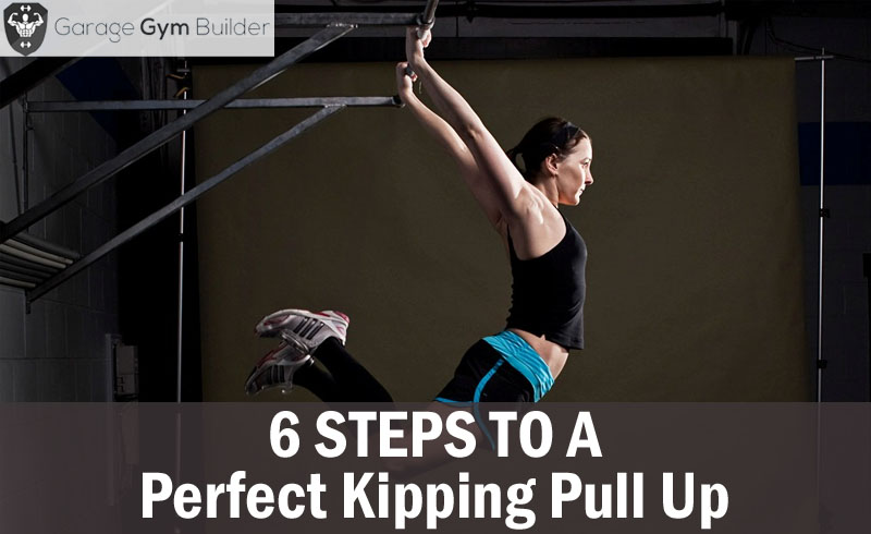 6 Steps to a Perfect Kipping Pull Up