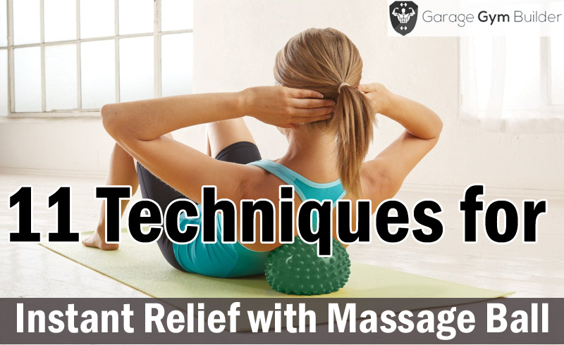 Instant Relief with Massage Ball