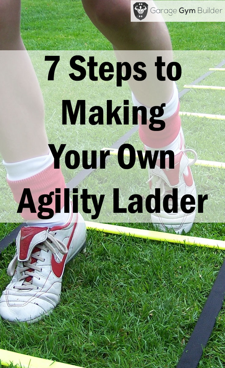 7 Steps To Making Your Own Agility Ladder