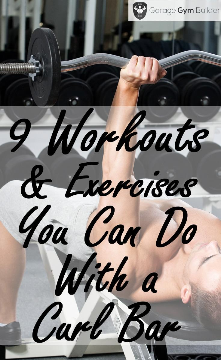 9 Curl Bar Workouts And Exercises