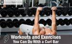 9 Workouts and Exercises You Can Do With a Curl Bar