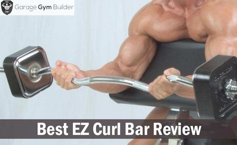 Best Ez Curl Bar Review 2018