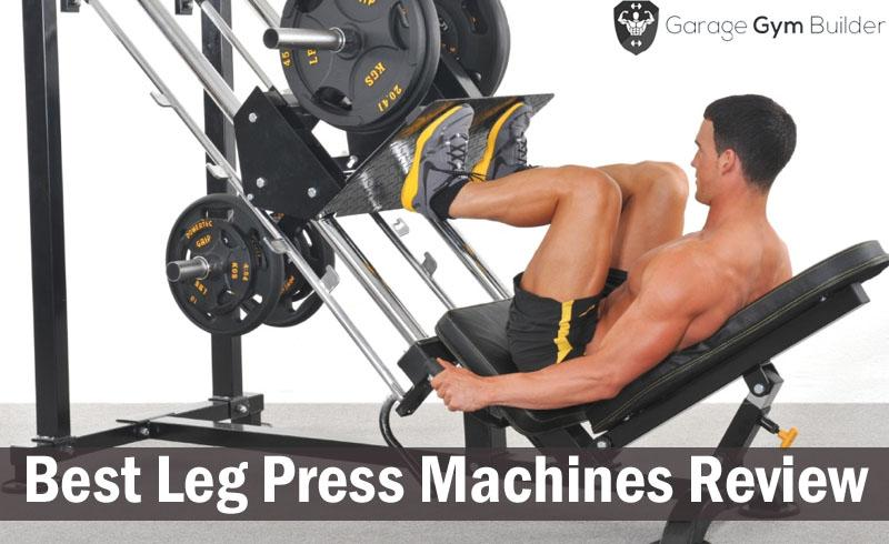Best leg press machines review january
