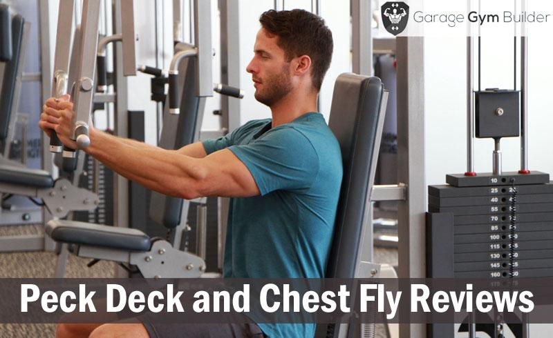 Peck Deck and Chest Fly Reviews