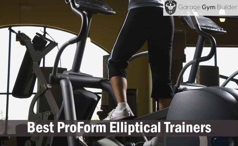 Best proform elliptical trainers review october