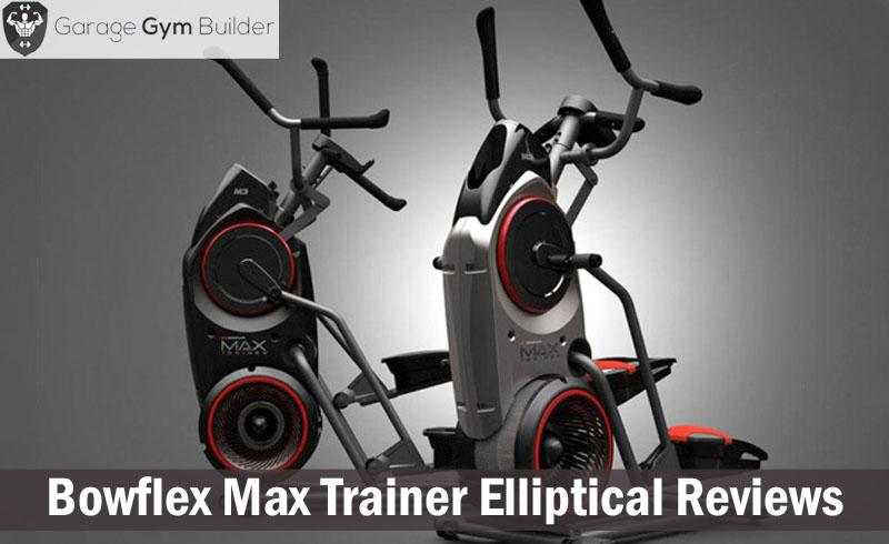 Bowflex Max Trainer Elliptical Reviews