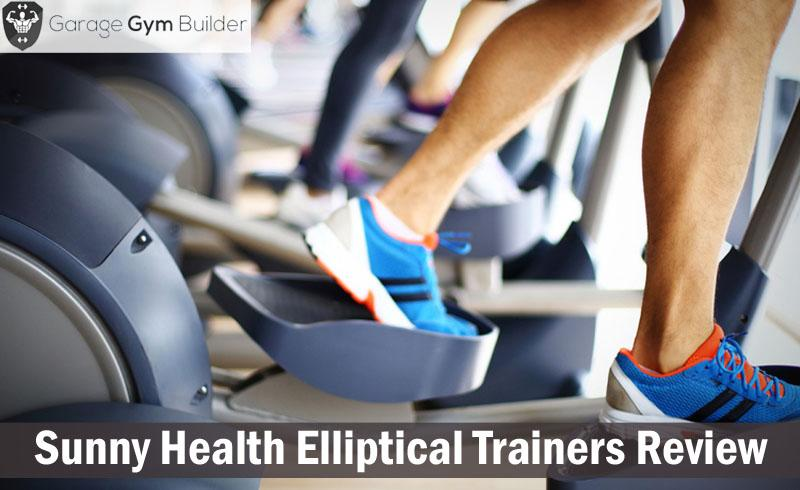 Sunny Health Elliptical Trainers Review 2017