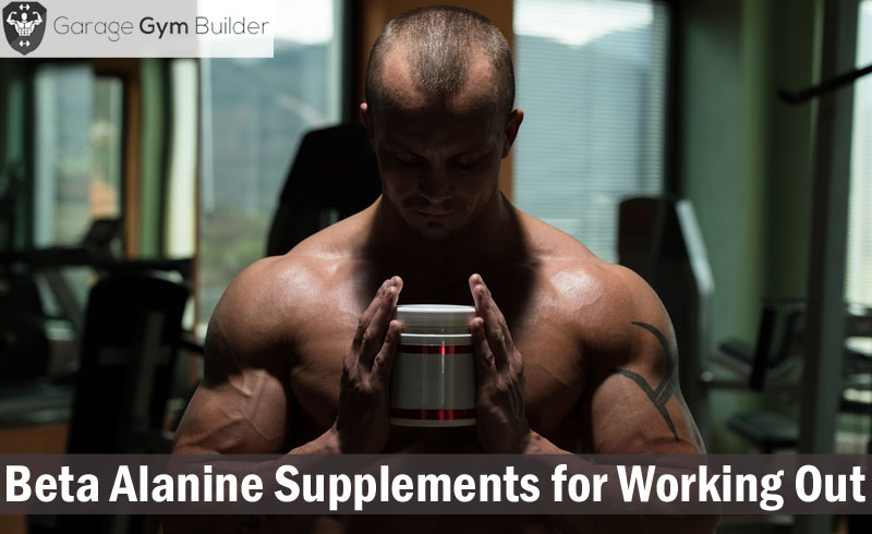 Best Beta Alanine Supplements for Working Out Review