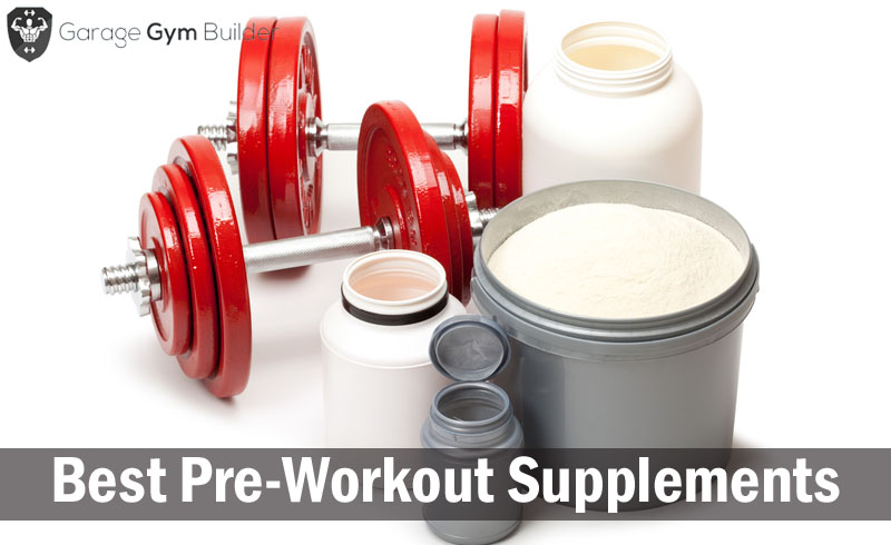 Best Pre-Workout Supplements Review 2017
