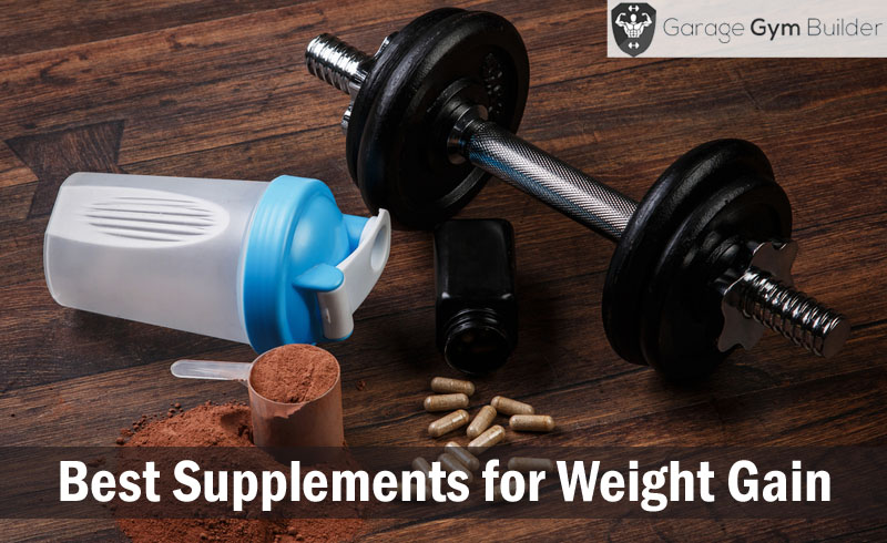 Best Supplements for Weight Gain Review 2017