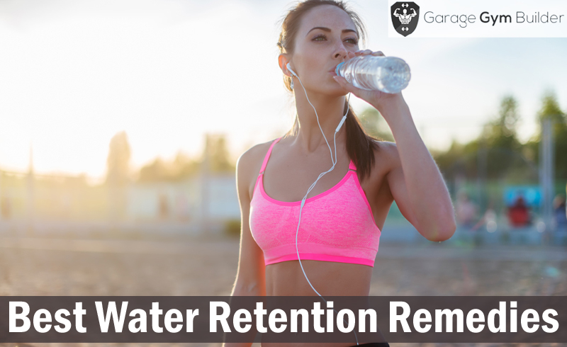 Best Water Retention Remedies Review 2017