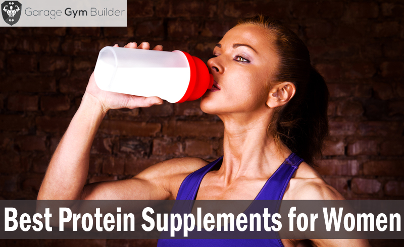 Best Protein Supplements for Women 2017