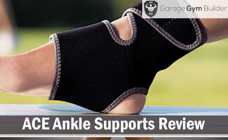 ACE Ankle Supports Review 2017