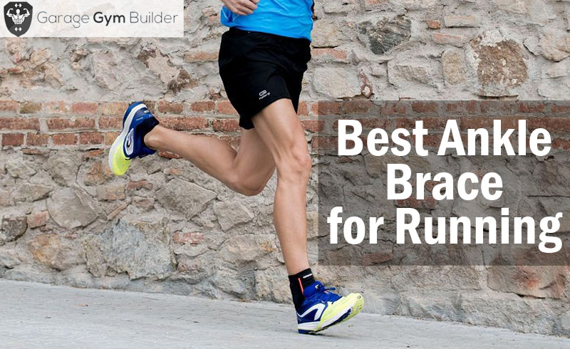 Best Ankle Brace for Running