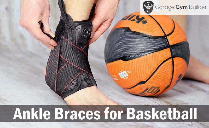 Best Ankle Braces for Basketball Review 2017