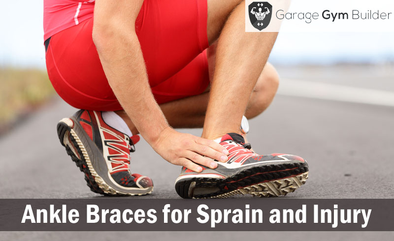 Best Ankle Braces for Sprain and Injury Review 2017