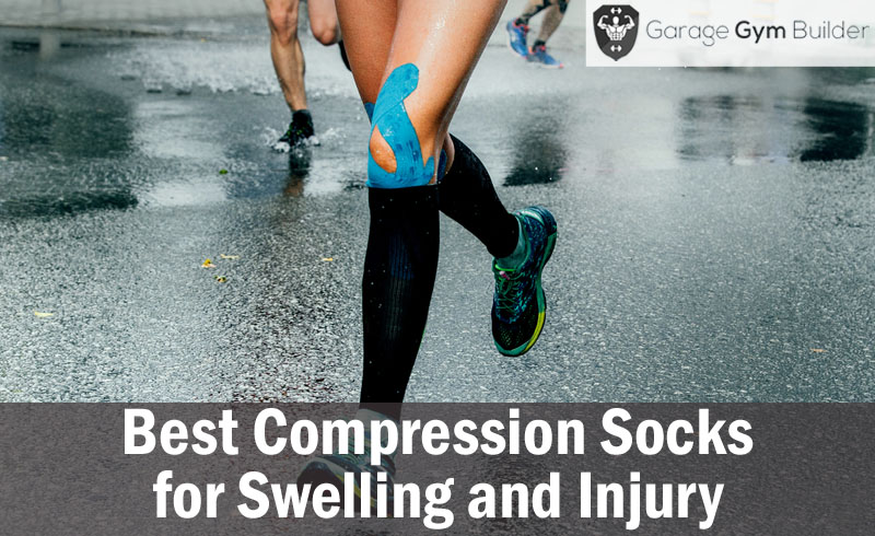 Best Compression socks for Swelling and Injury
