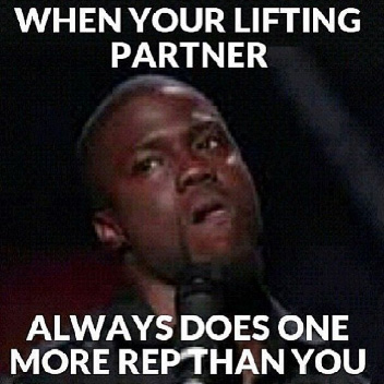 When your lifting partner