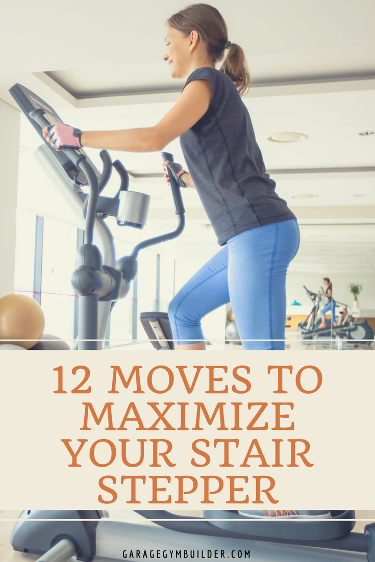 12 Moves to Maximize Your Stair Stepper