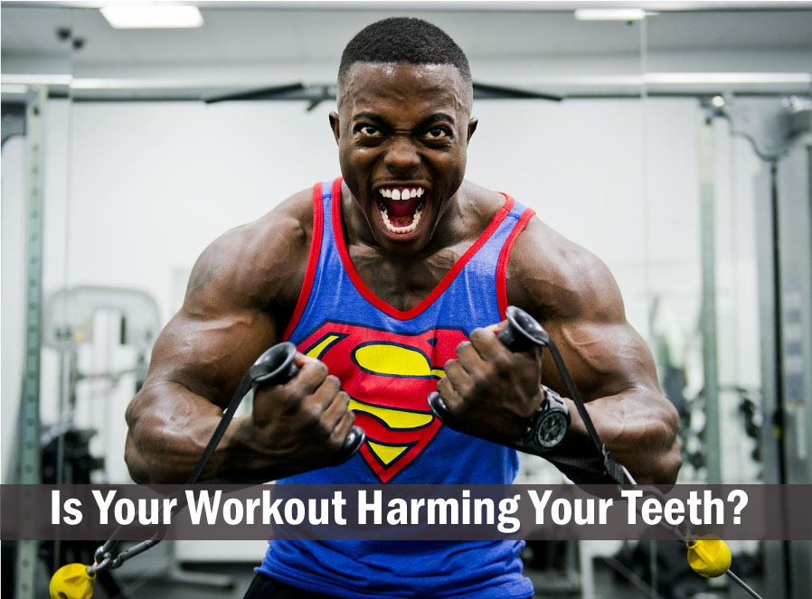 Is Your Workout Harming Your Teeth?
