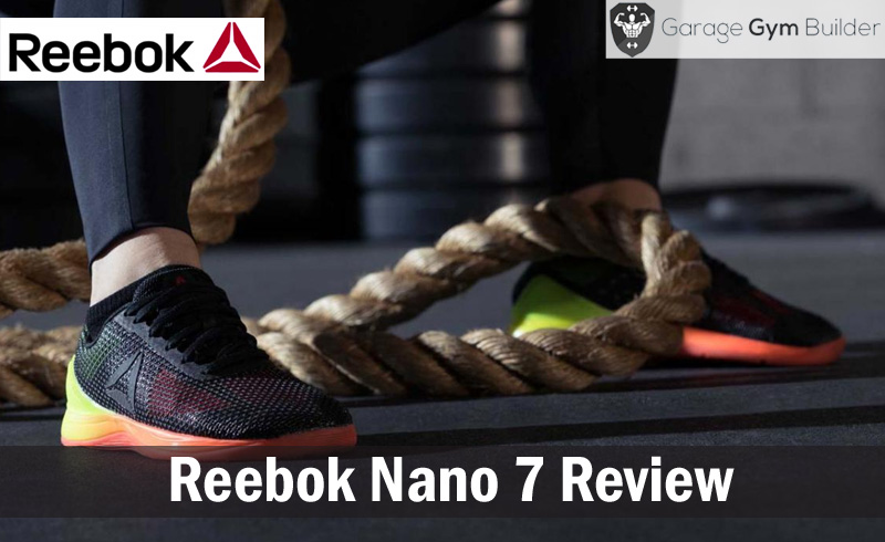 Reebok Nano 7 Review