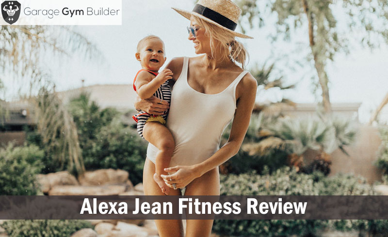 Alexa Jean Fitness Review