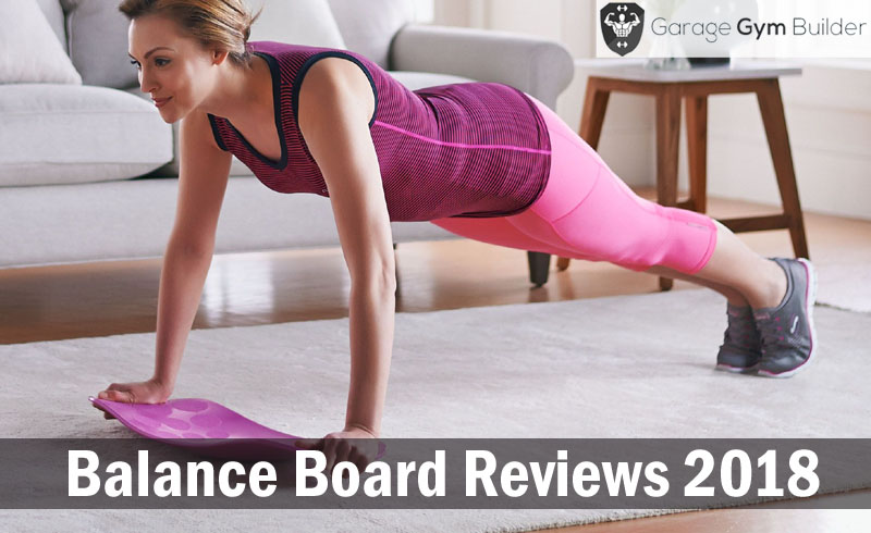 Balance Board Reviews 2018